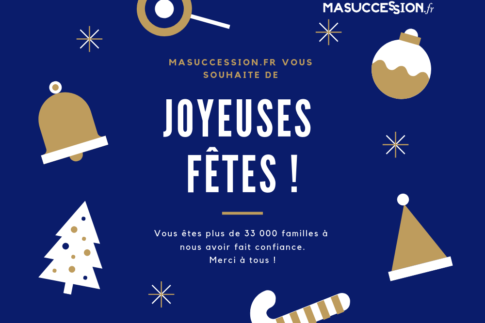 Joyeuses fêtes de la part de MaSuccession.fr